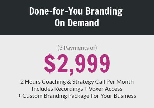 Done-for-You Branding On Demand
